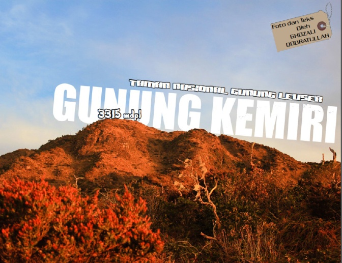 [Ebook] Gunung Kemiri (3315 mdpl) – Kawasan TN Gunung Leuser